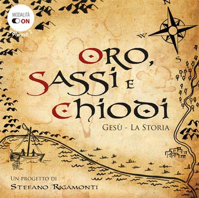 Oro Sassi e Chiodi - Stefano Rigamonti
